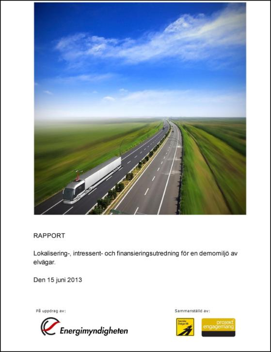 Investigation of localizations, stakeholders and funding for an evaluation of electrical roads.